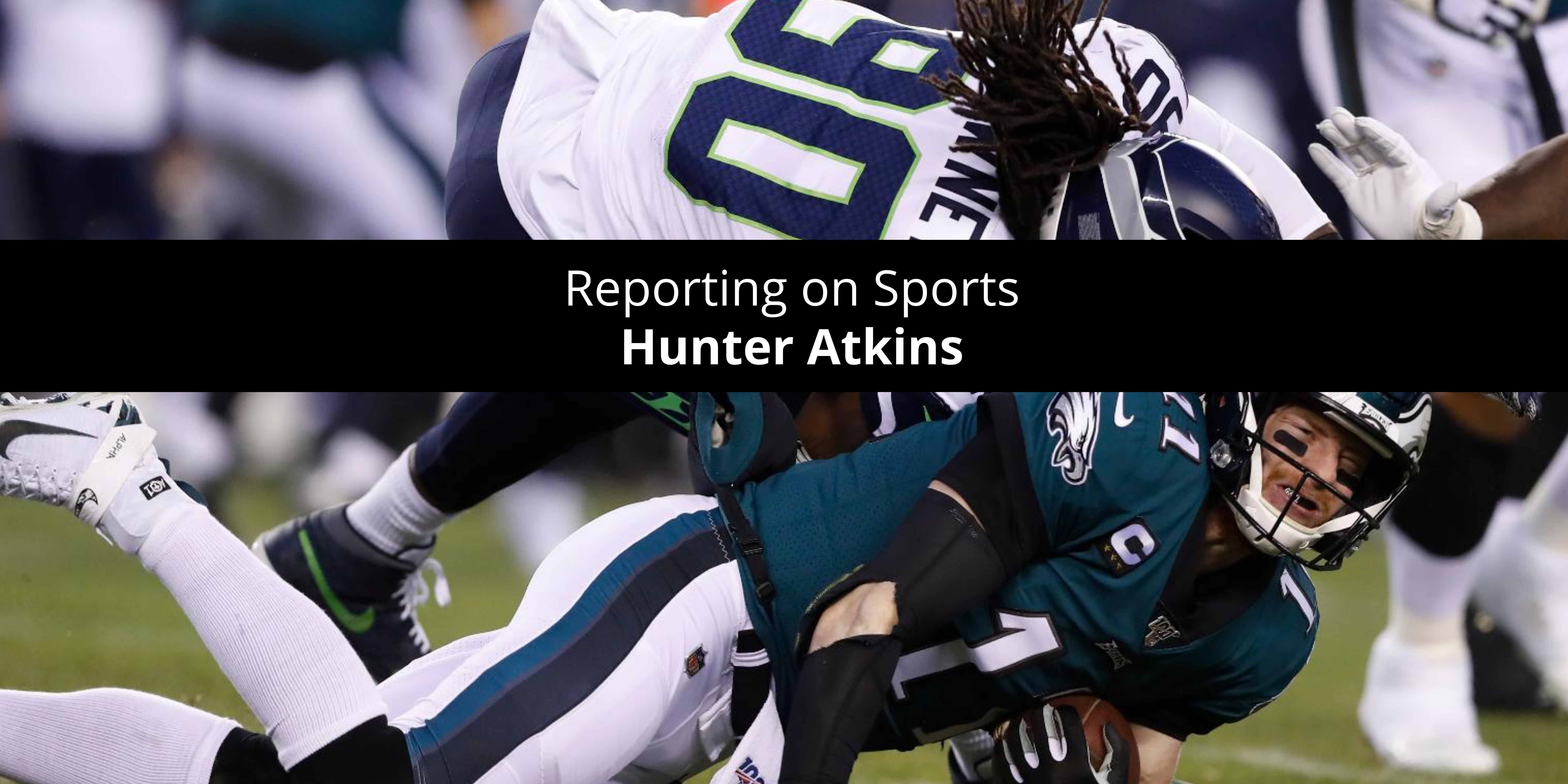 Hunter Atkins: Reporting on Sports